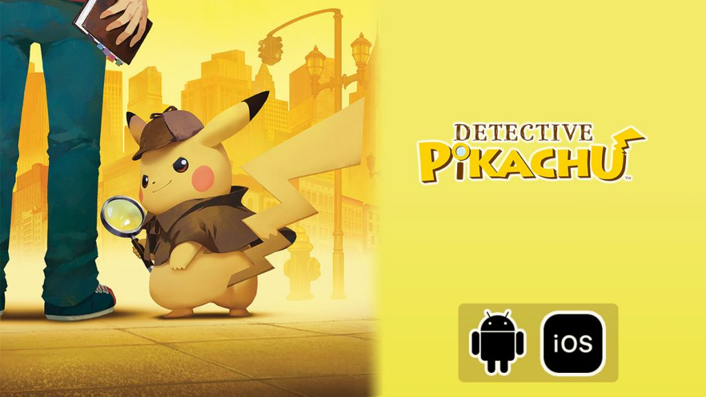 Detective Pikachu Android iOS Mobile